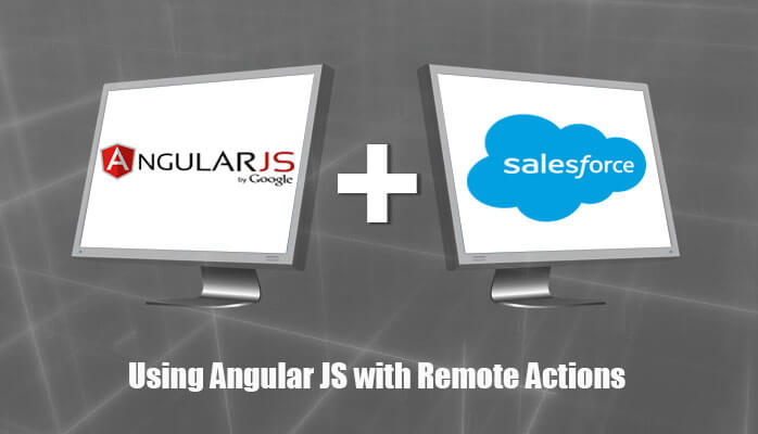 Using AngularJS with Salesforce Remote Actions