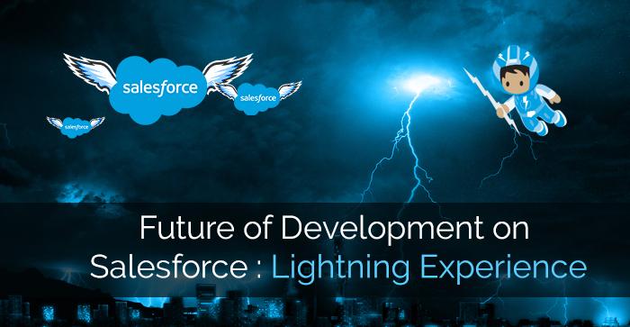 Salesforce Development, Salesforce Lightning, Lightning Experience
