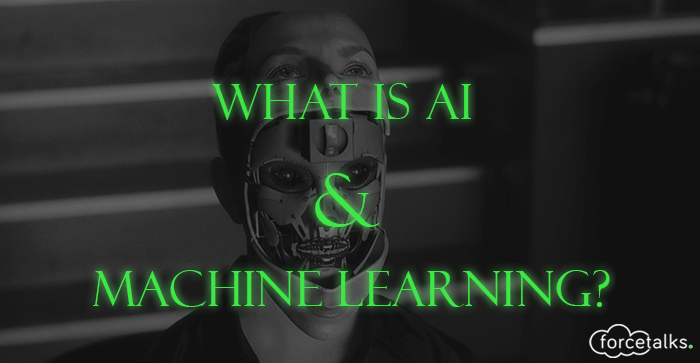 What is Artificial Intelligence & Machine Learning