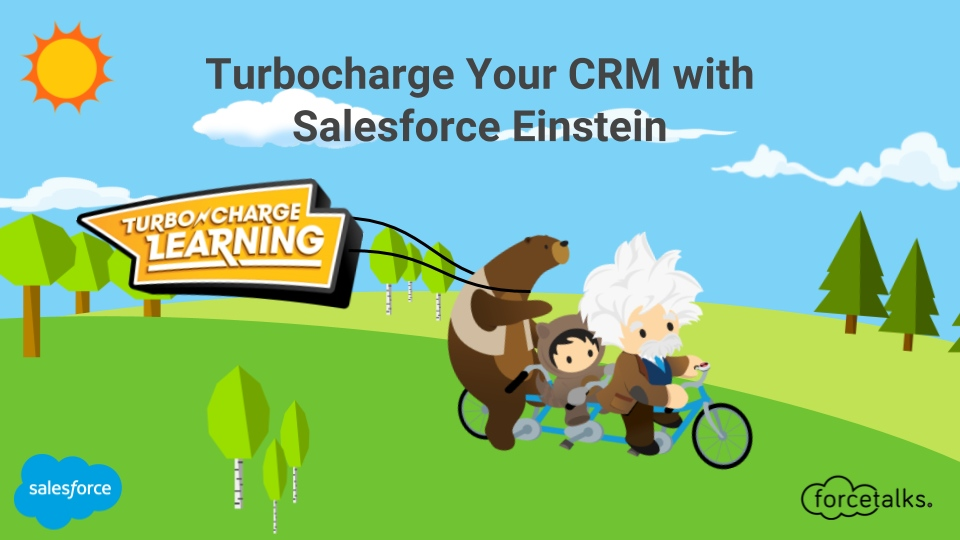 Turbocharge Your CRM with Salesforce Einstein%0A
