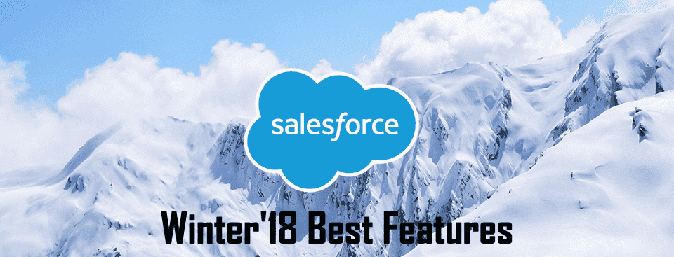 Salesforce winter 18 top features