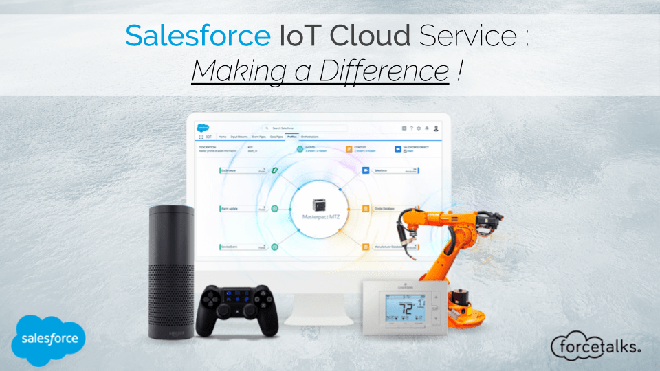 With The New Salesforce IoT Cloud Service