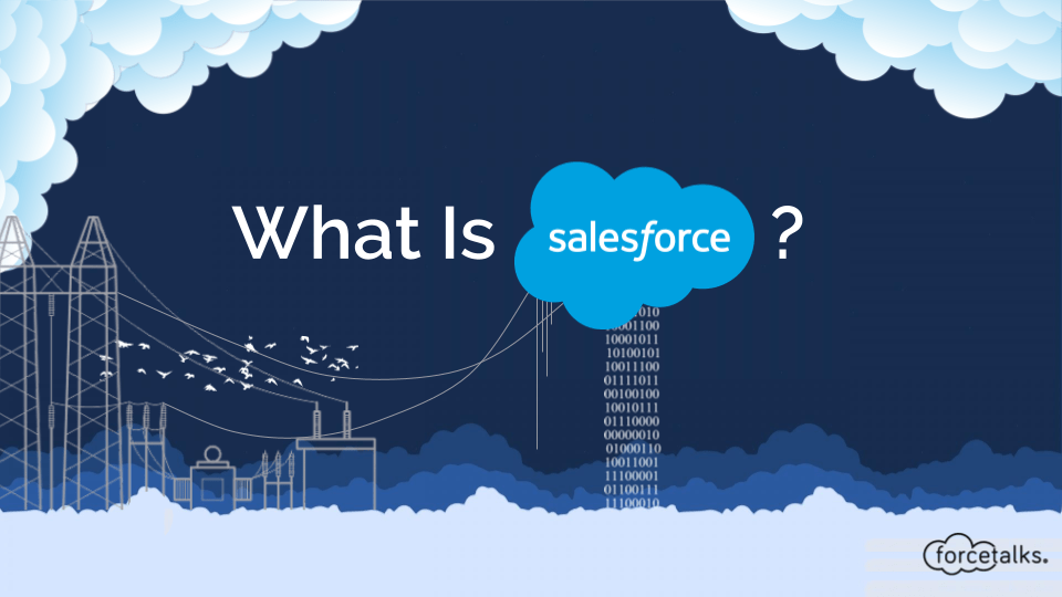 What is Salesforce?