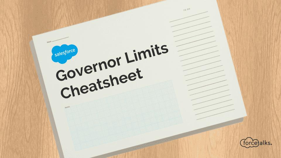 Salesforce Governor Limits Cheatsheet