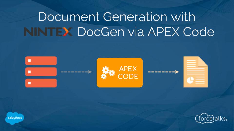 Document Generation in Salesforce with Nintex DocGen via Apex Code