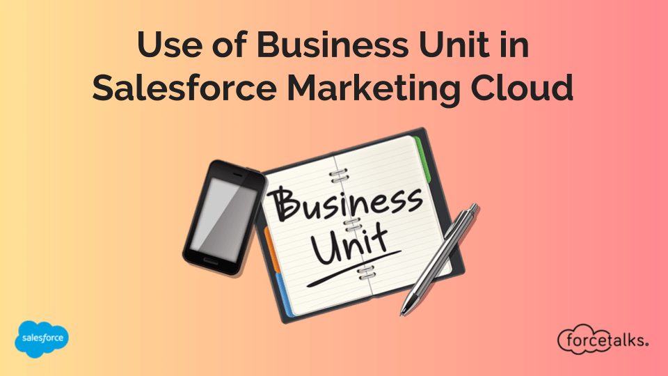 Use of Business Unit in Salesforce Marketing Cloud