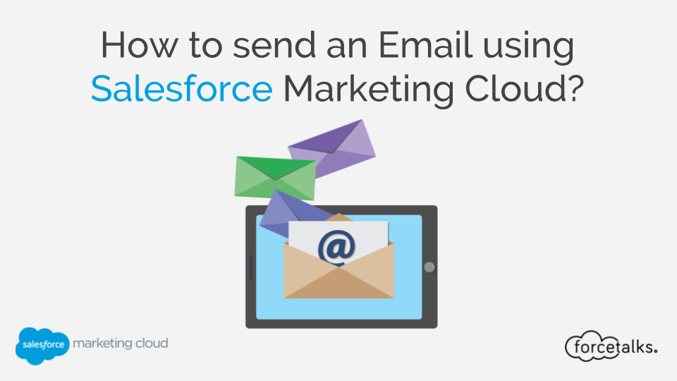 How to send an Email using Salesforce Marketing Cloud?