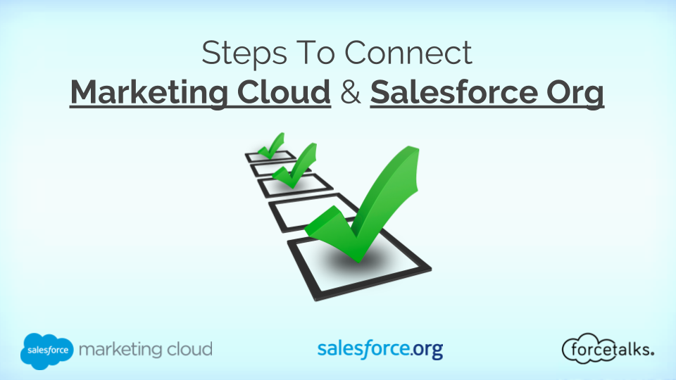 Steps To Connect Marketing Cloud & Salesforce Org