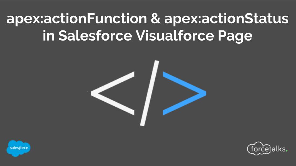 apex:actionFunction & apex:actionStatus in Salesforce Visualforce Page