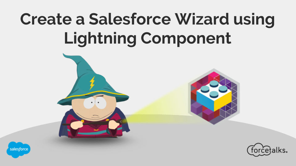 Create a Salesforce Wizard using Lightning Component