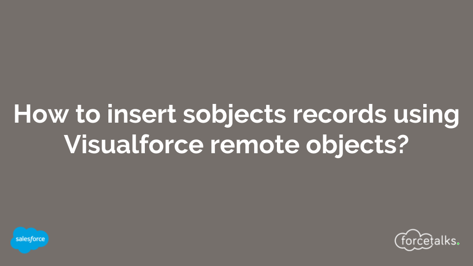 How to insert sobjects records using Visualforce remote objects?