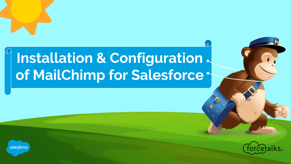 Installation & Configuration of MailChimp for Salesforce