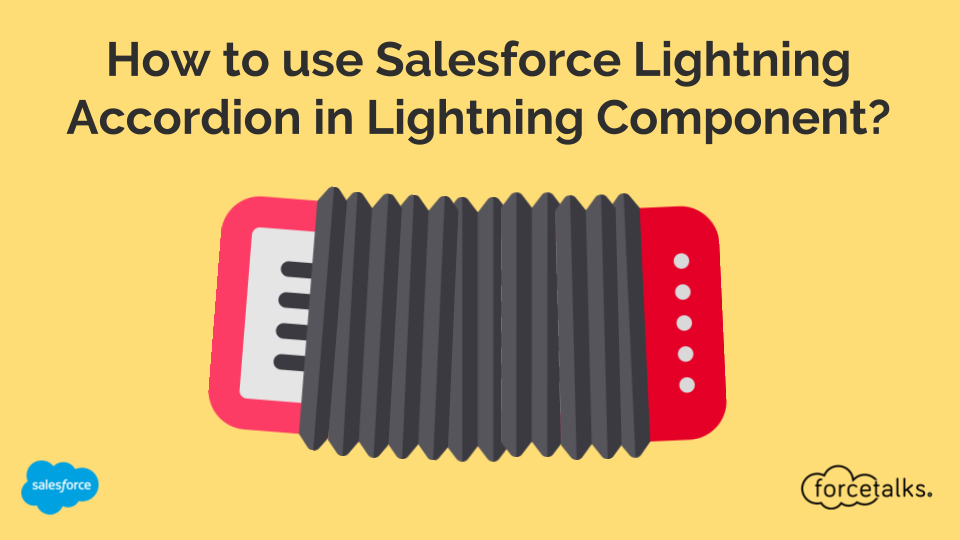 How to use Salesforce Lightning Accordion in Lightning Component?