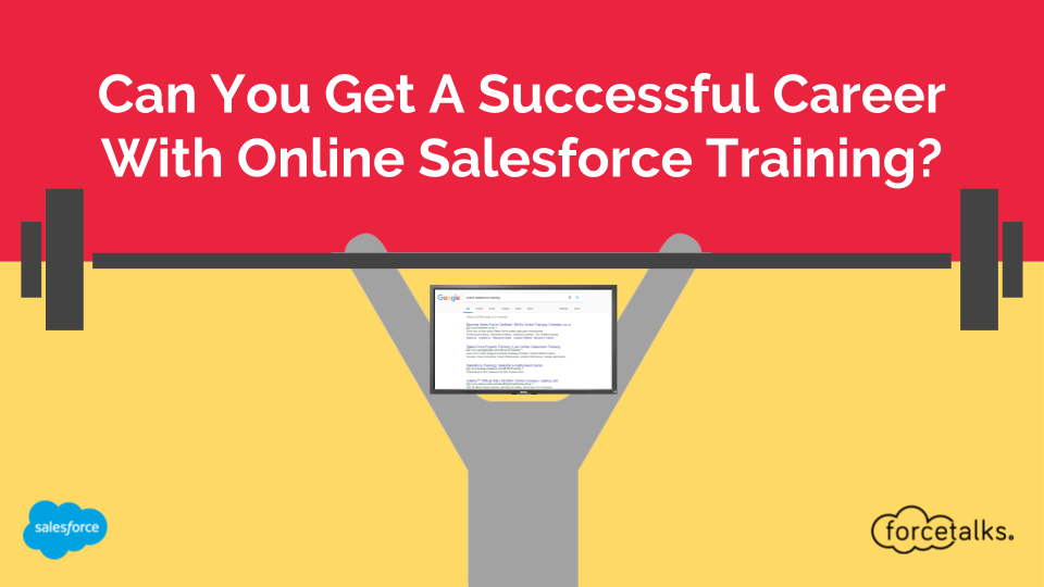 Can You Get A Successful Career With Online Salesforce Training?