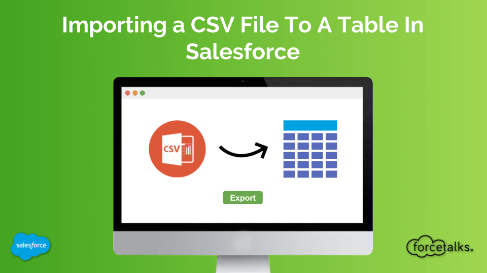 Importing a CSV File To A Table In Salesforce