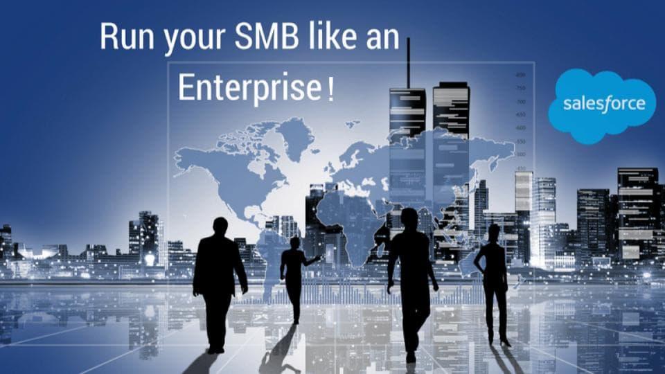 Salesforce CRM Helping Your SMB Run Like an Enterprise