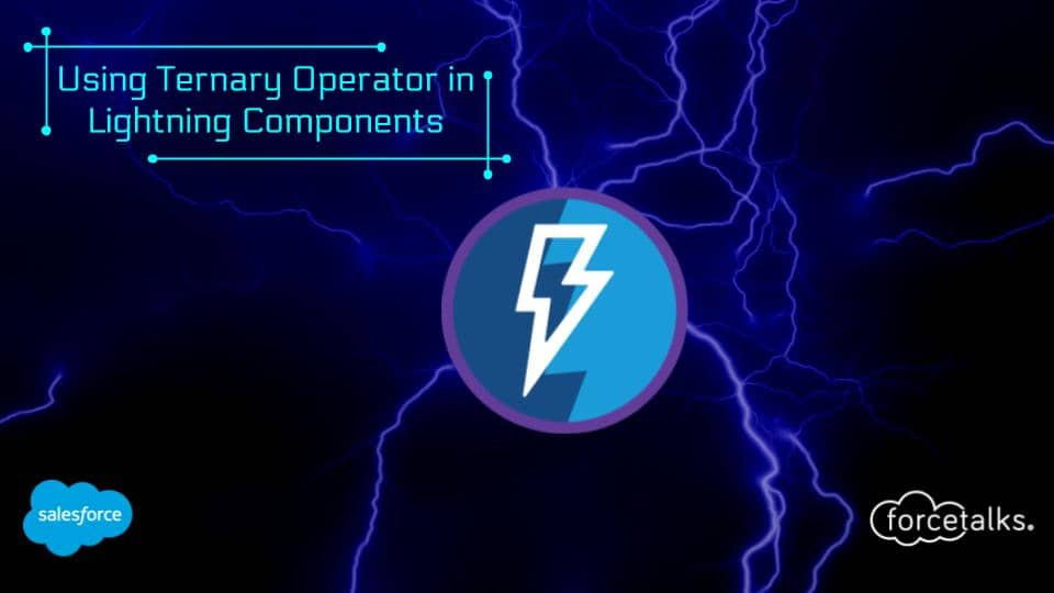 Ternary Operator in Salesforce Lightning Components