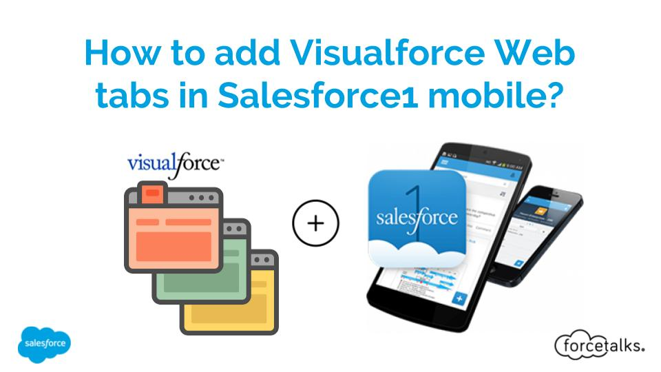 How to add Visualforce Web tabs in Salesforce1 mobile