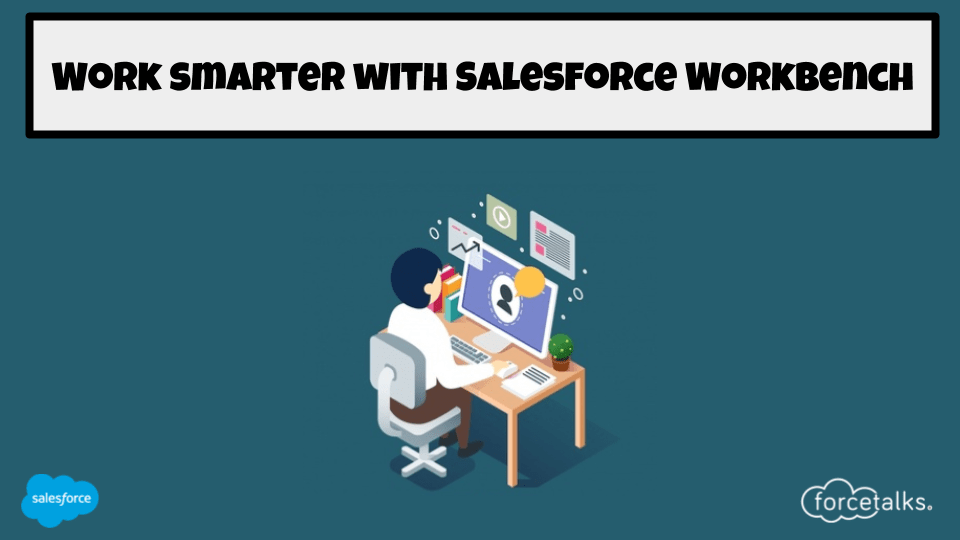 Salesforce Workbench