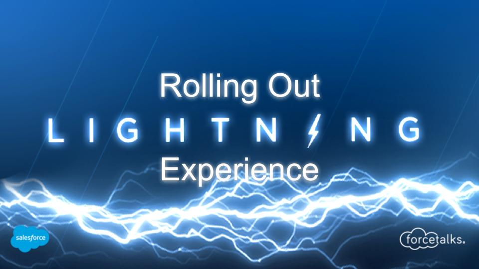 Rolling-Out-Lightning-Experience