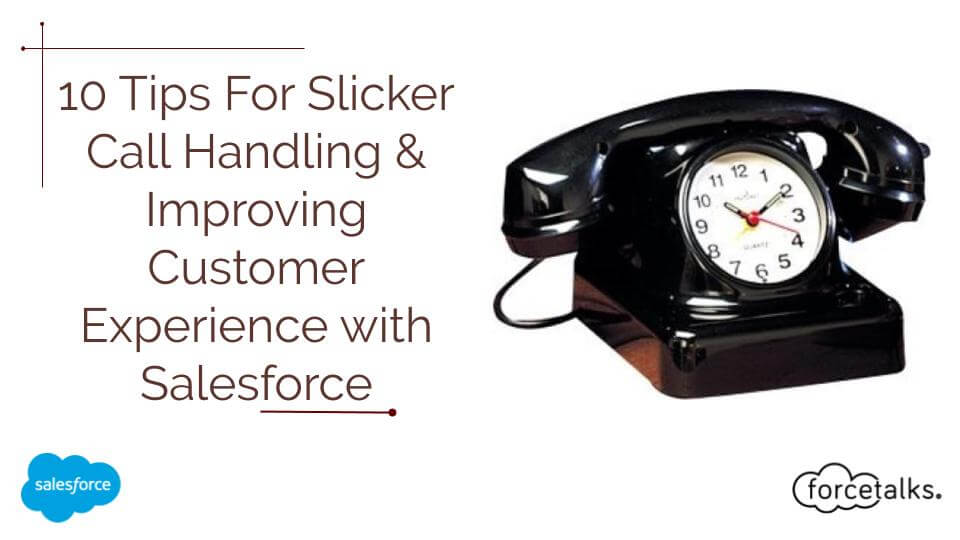 Customer Experience with Salesforce