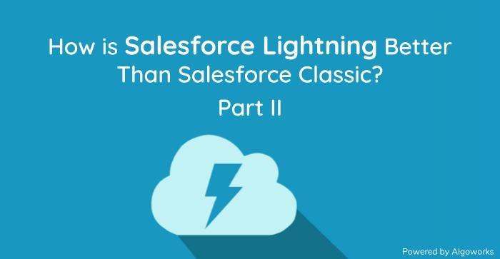 salesforce classic vs salesforce lightning