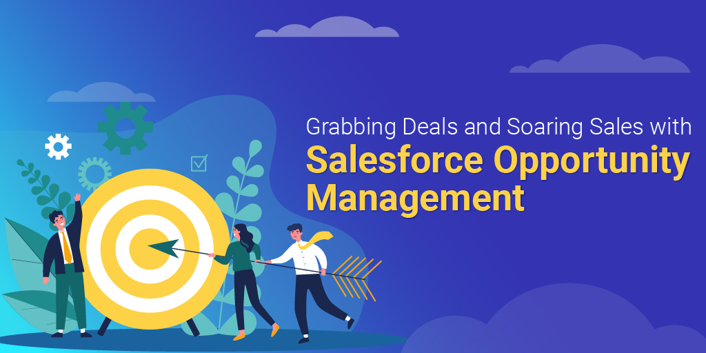 salesforce opportunity management
