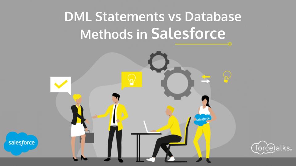 Dml statements in salesforce