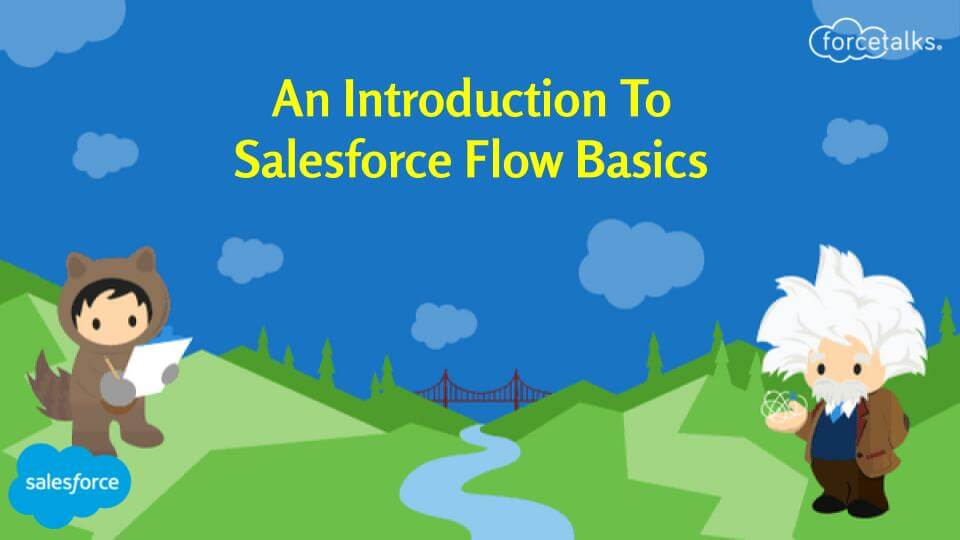 salesforce flow basics