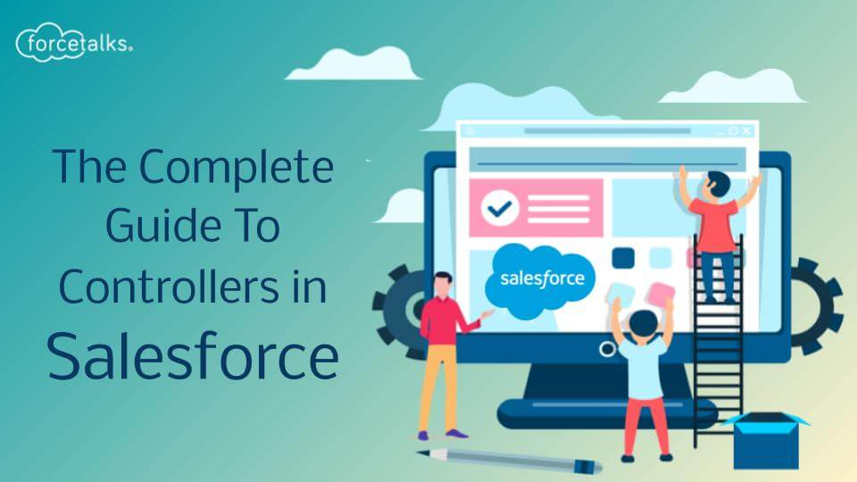 Controllers in Salesforce