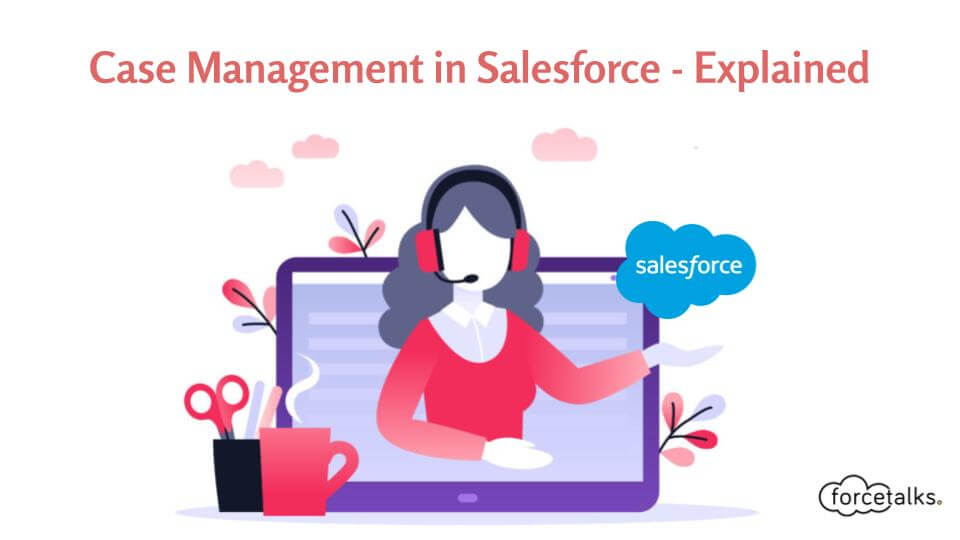Case Management in Salesforce