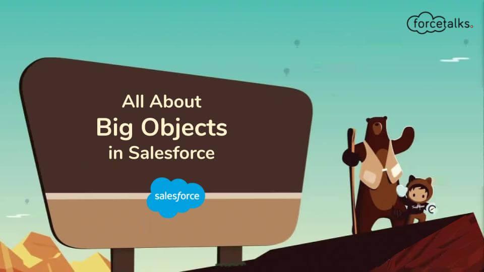 Big Objects in Salesforce
