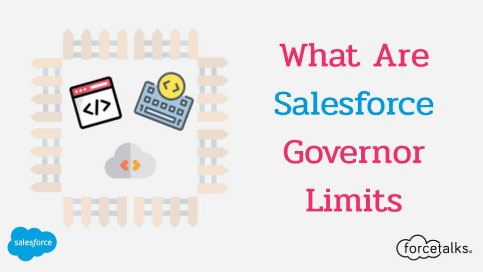 Salesforce Governor Limits