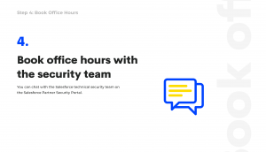 talk to Salesforce team about security review
