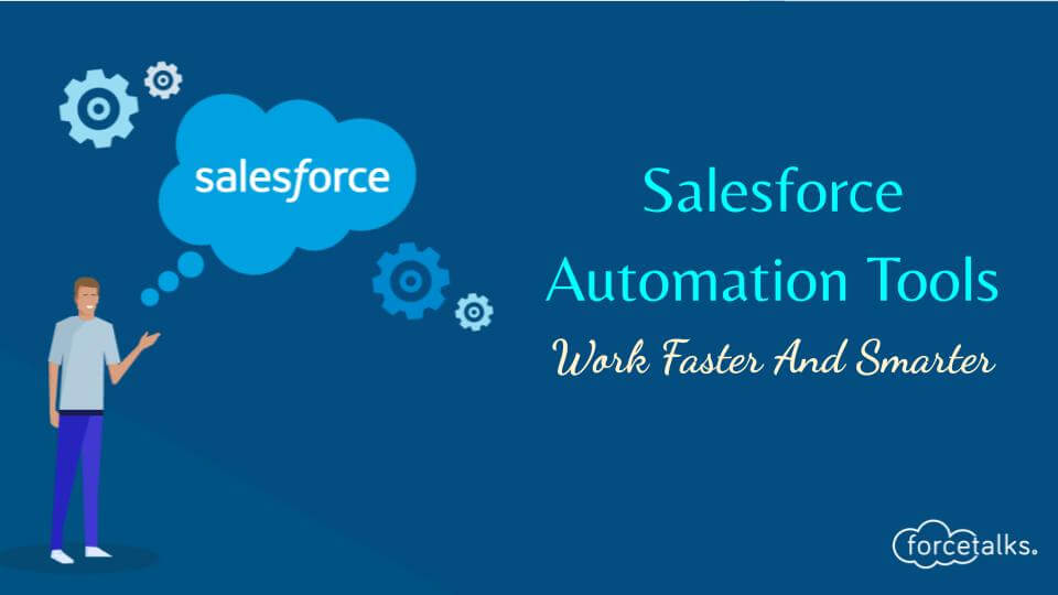 Salesforce Automation Tools