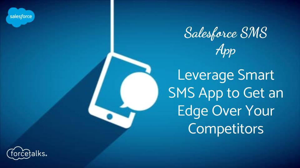Salesforce SMS App
