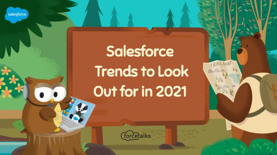 Salesforce Trends 2021