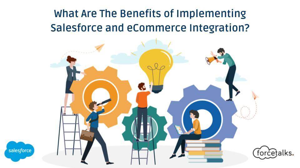 Salesforce and eCommerce Integration