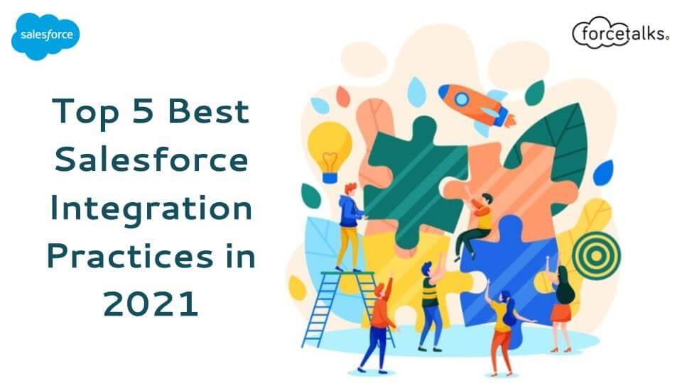 Salesforce Integration Practices