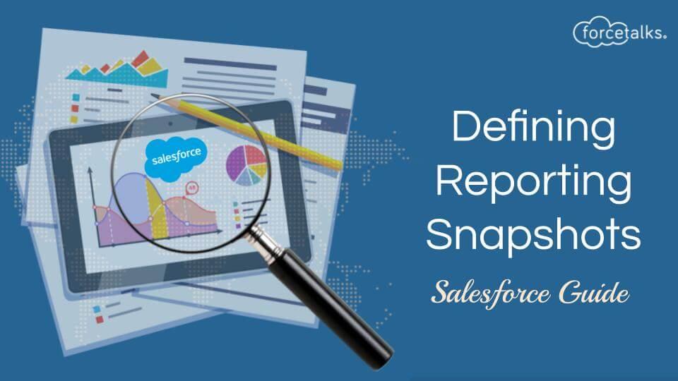 Reporting Snapshots