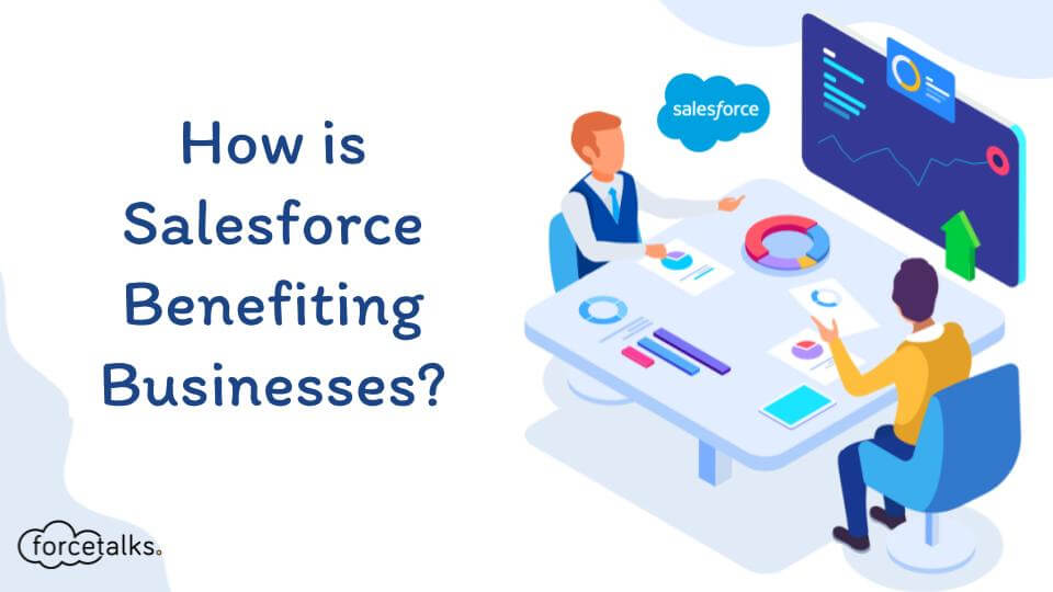 Salesforce Benefiting Businesses