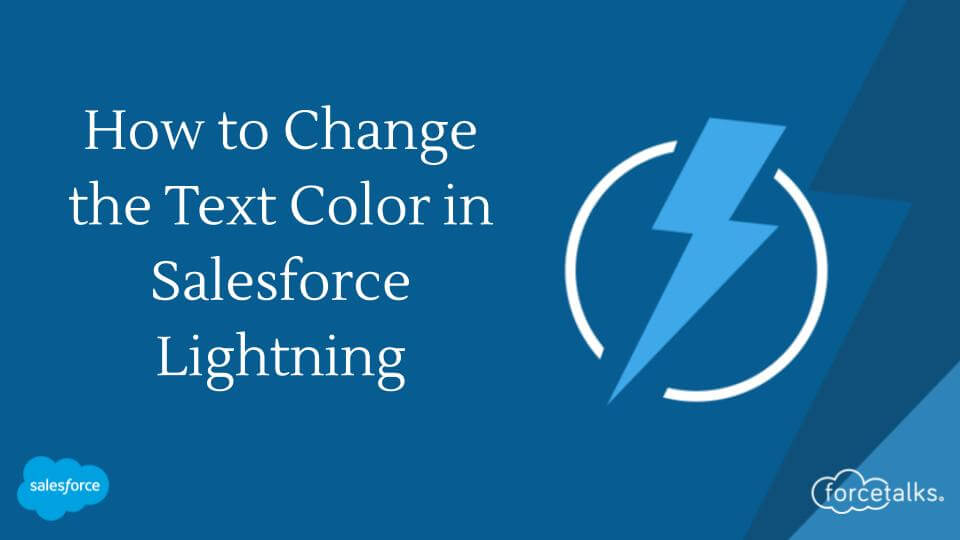 Change the Text Color in Salesforce