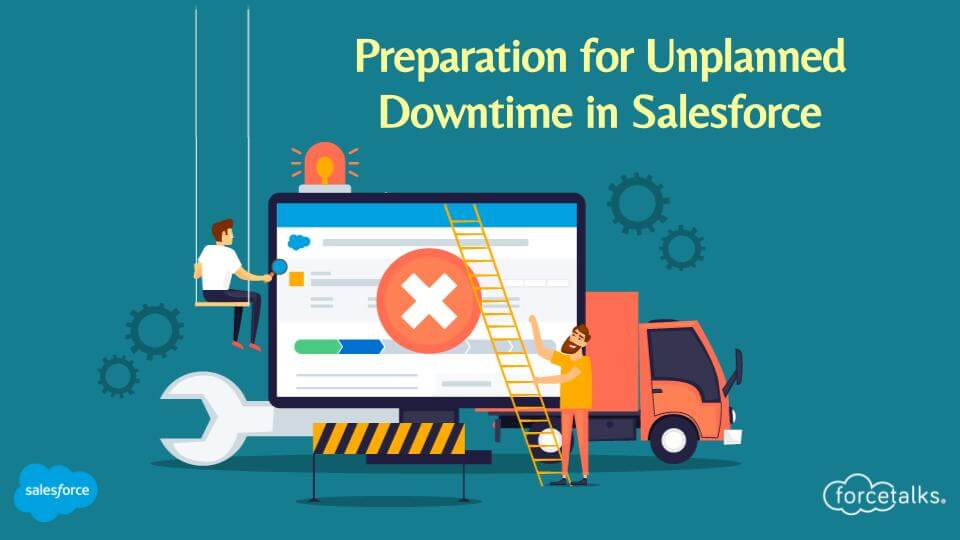 Downtime in Salesforce