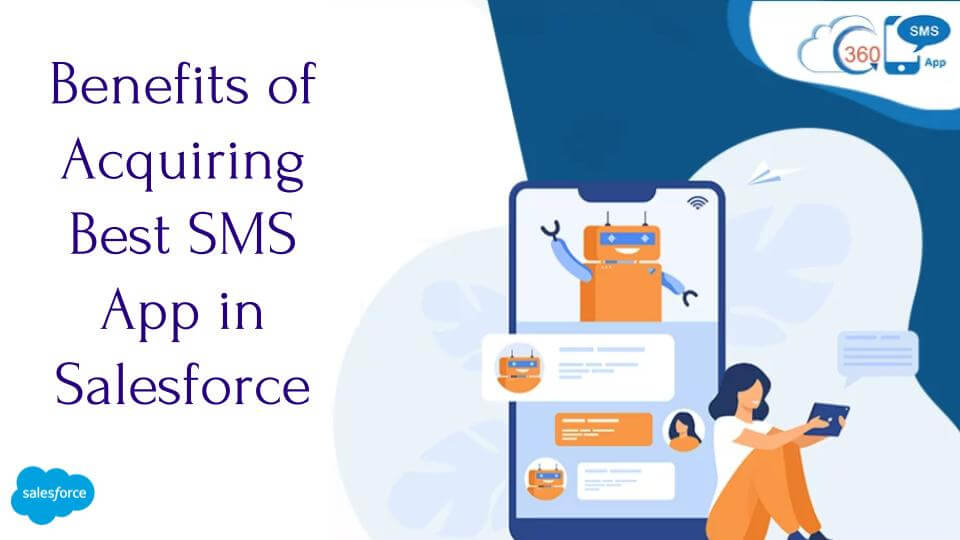 SMS App in Salesforce