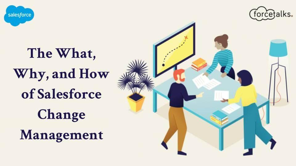Salesforce Change Management