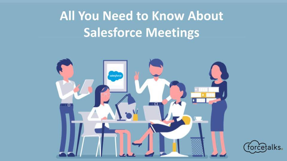 Salesforce Meetings