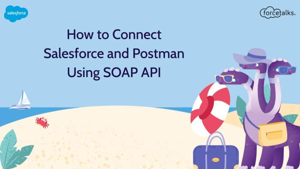 Connect Salesforce and Postman