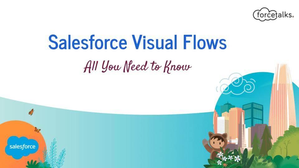 Salesforce Visual Flows