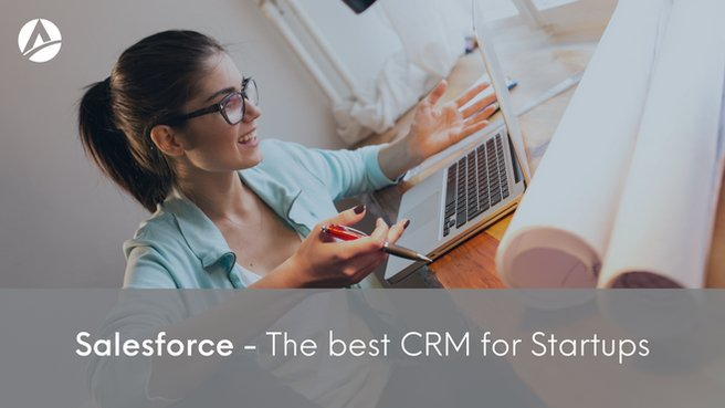 Salesforce - The Best CRM For Startups