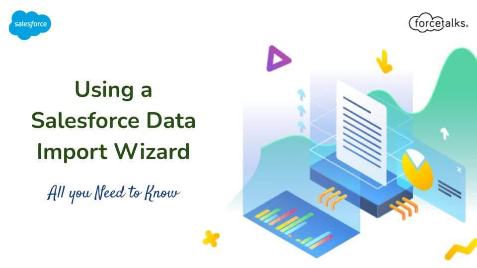 Salesforce Data Import Wizard